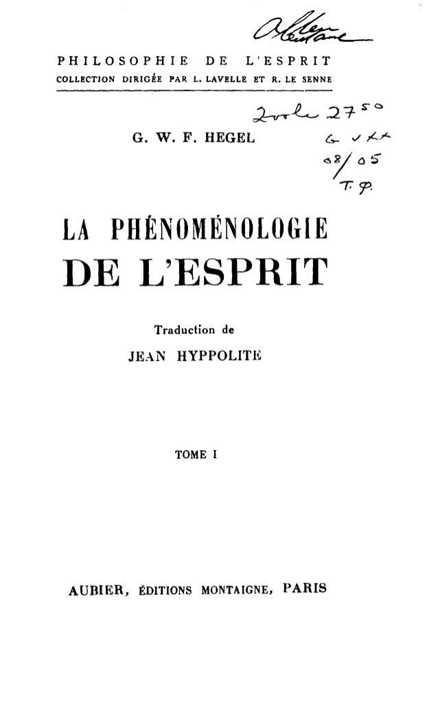 """PHILOSOPHIE DE L'ESPRIT  COLLECTION DIRIGÉE PAR L. LAVELLE ET R. LE SENNE  ~~ 2""""""""1- sC  G. W. F. HEGEL G- -./ /-.r- <s1 0 ..."""