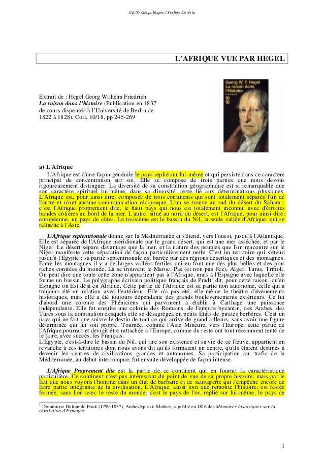 UE 05 Géopolitique / Yveline Dévérin 1 L'AFRIQUE VUE PAR HEGEL Extrait de : Hegel Georg Wilhelm Friedrich La raison dans l...
