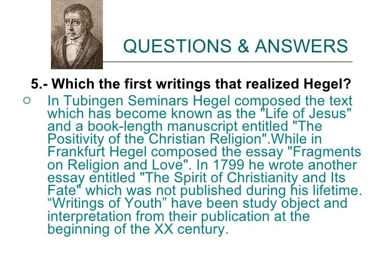 hegel essay questions Essay i restore hegel's treatment hegel philosophy history essay topics of indian 0.