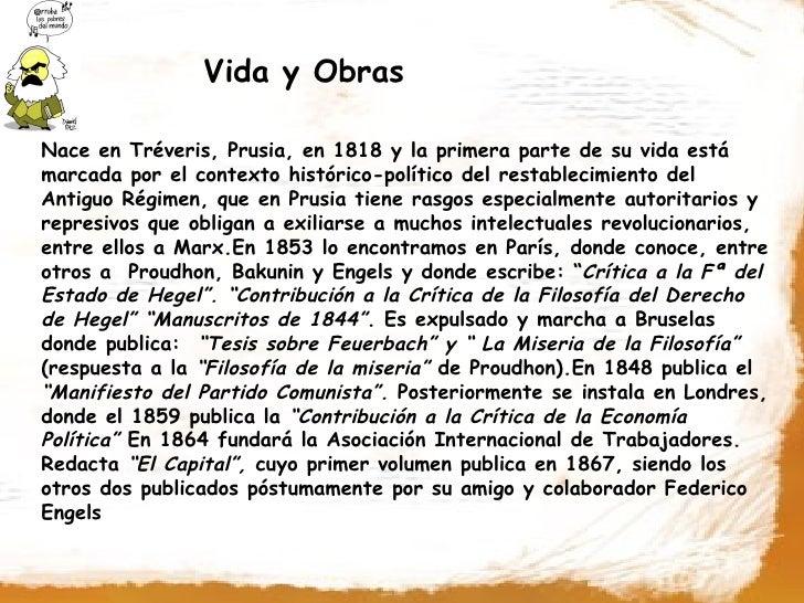 Vida y Obras  Nace en Tréveris, Prusia, en 1818 y la primera parte de su vida está marcada por el contexto histórico-polít...