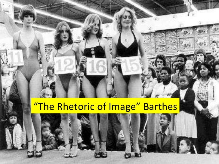 """ The Rhetoric of Image"" Barthes"