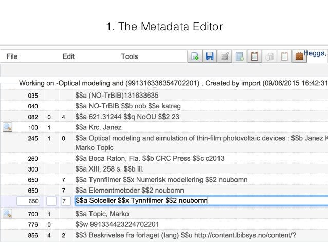 1. The Metadata Editor