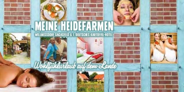 MEINE HEIDEFARMEN Wellnessdorf Sagasfeld & 1. Deutsches Kartoffel-Hotel  Wohlfühlurlaub auf dem Lande