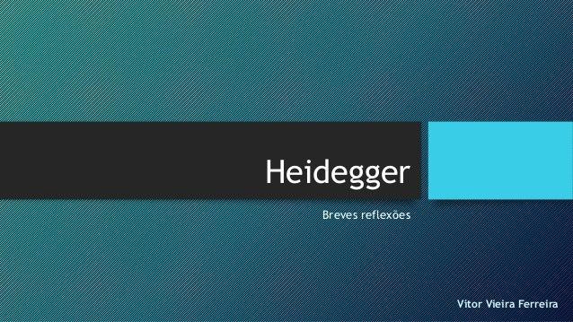 Heidegger Breves reflexões Vítor Vieira Ferreira