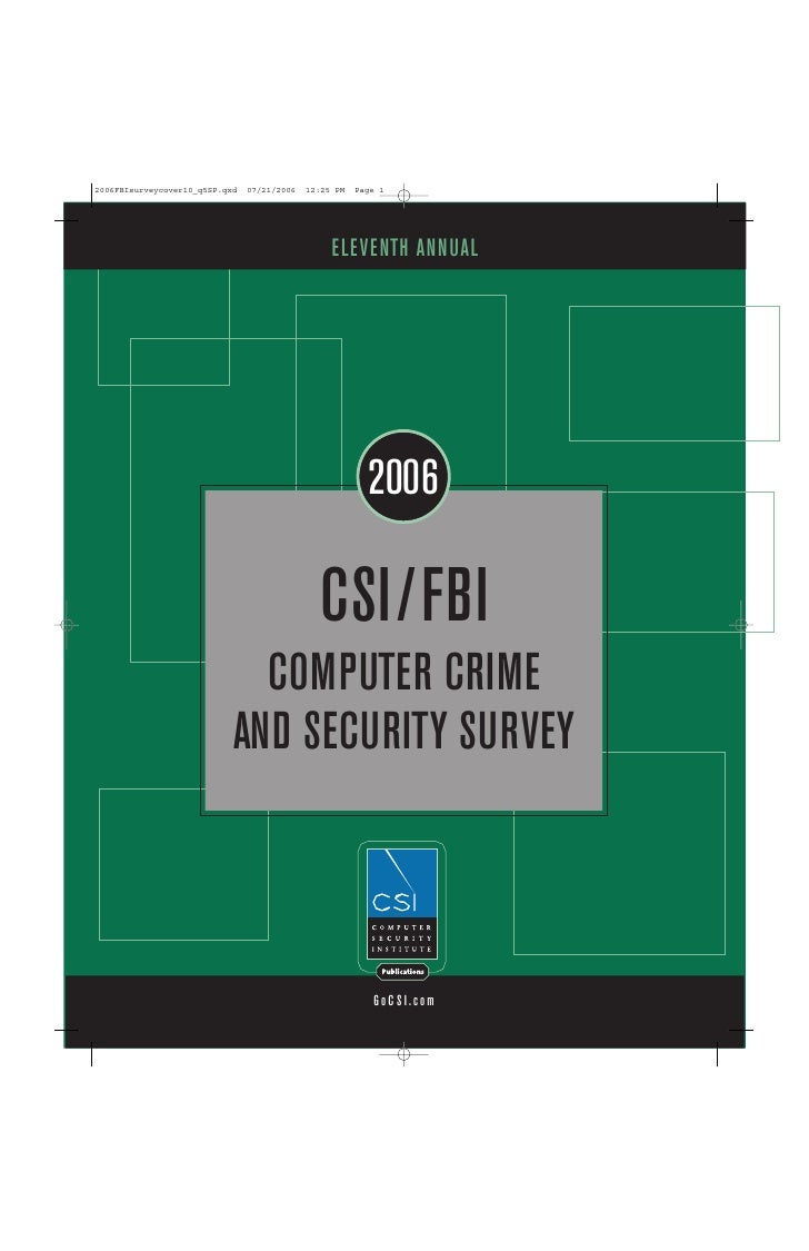 ELEVENTH ANNUAL             2006      CSI/FBI   COMPUTER CRIME AND SECURITY SURVEY             GoCSI.com
