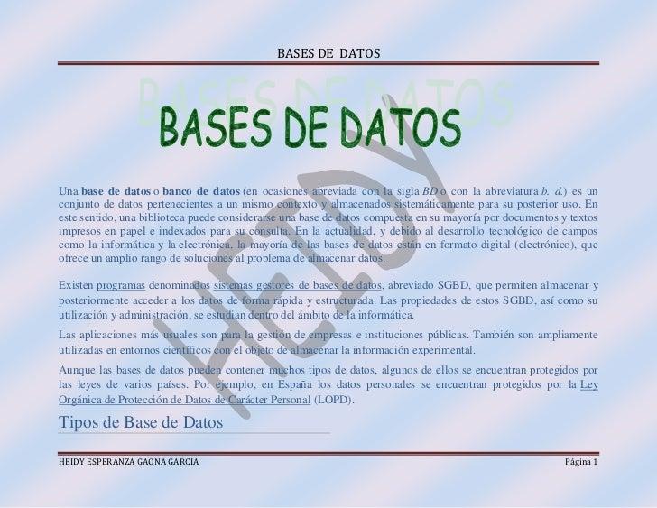 <br />Unabase de datosobanco de datos(en ocasiones abreviada con la siglaBDo ...