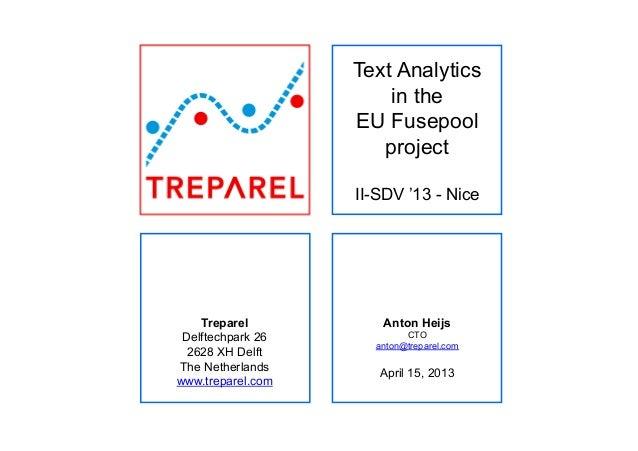 Treparel Delftechpark 26 2628 XH Delft The Netherlands www.treparel.com Text Analytics in the EU Fusepool project II-SDV '...