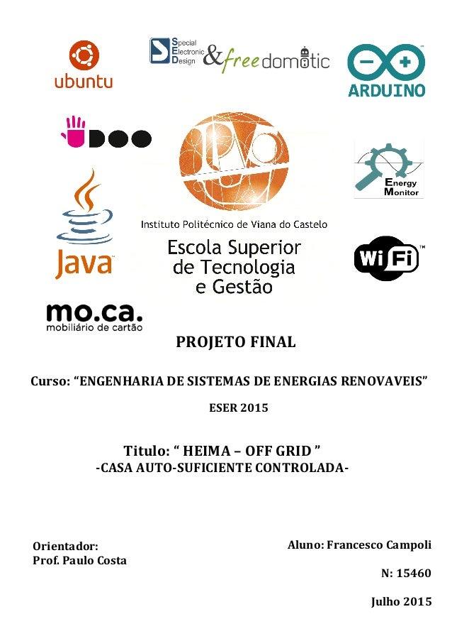 """PROJETO  FINAL   Curso:  """"ENGENHARIA  DE  SISTEMAS  DE  ENERGIAS ..."""