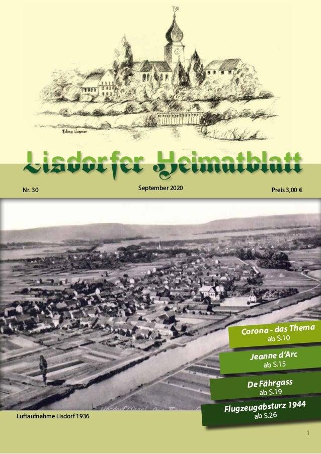 1 Nr. 30 September 2020 Preis 3,00 € Luftaufnahme Lisdorf 1936 Corona - das Thema ab S.10 Jeanne d'Arc ab S.15 De Fährgass...