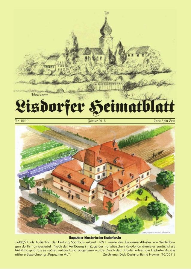 Kapuziner-Kloster in der Lisdorfer Au 1688/91 als Außenfort der Festung Saarlouis erbaut. 1691 wurde das Kapuziner-Kloster...