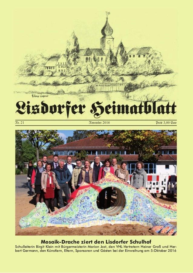 Nr. 21 November 2016 Preis 3,00 Euro Mosaik-Drache ziert den Lisdorfer Schulhof Schulleiterin Birgit Klein mit Bürgermeist...