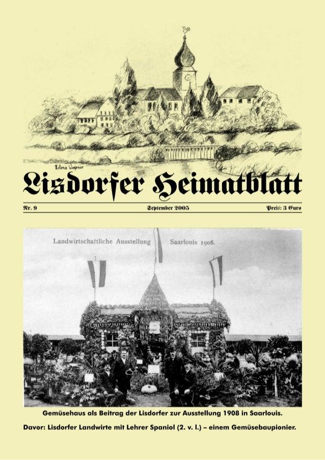 2 Inhaltsverzeichnis Heiner Groß Vorwort 3 Joseph Spengler † Religiöse Volksbräuche in der Pfarrei Lisdorf vor mehr als 60...