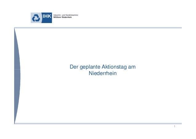 Der geplante Aktionstag am  1  g p g  Niederrhein