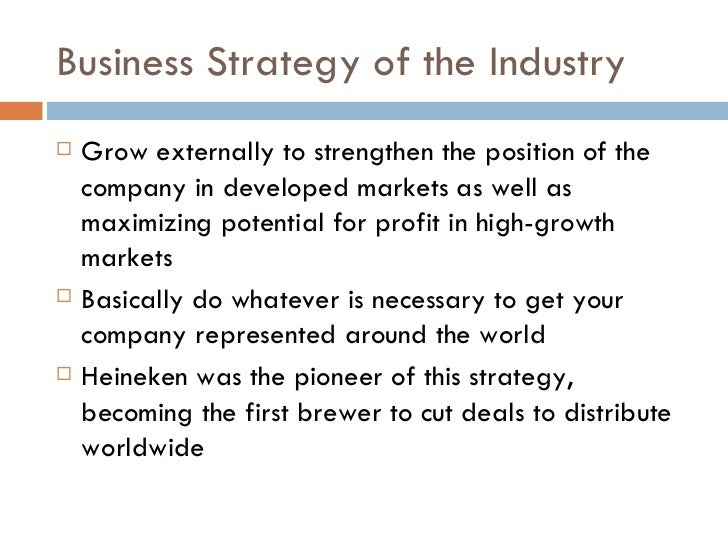 strategic analysis heineken Goals and strategy financial analysis heineken achieved organic growth in all key business metrics documents similar to heineken beer case study.