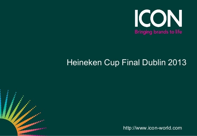 Heineken Cup Final Dublin 2013http://www.icon-world.com