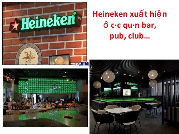 promotional mix of heineken Heineken - global marketing 1 berna okcu fatma ucurum melike coskun yavuz selim yasar 2 founded in amsterdam in 1863 by gerard adriaan heineken the brief history of .