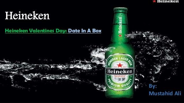 Heineken Heineken Valentines Day: Date In A Box By: Mustahid Ali