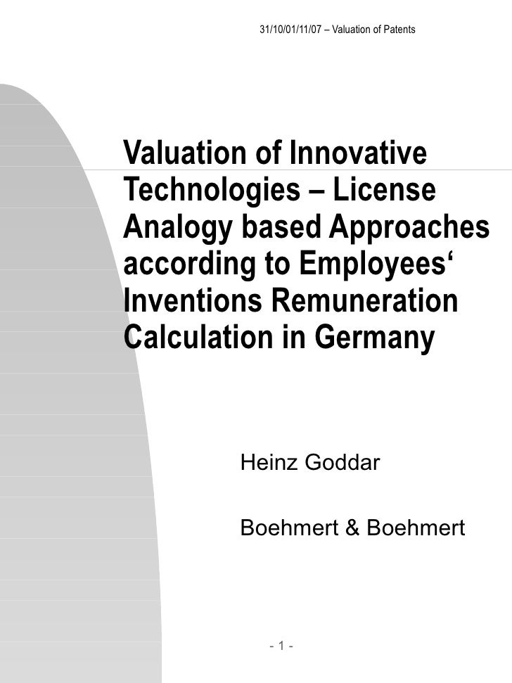 31/10/01/11/07 – Valuation of Patents Valuation of Innovative Technologies – License Analogy based Approaches acco...