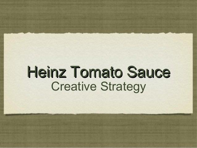 Heinz Tomato Sauce   Creative Strategy