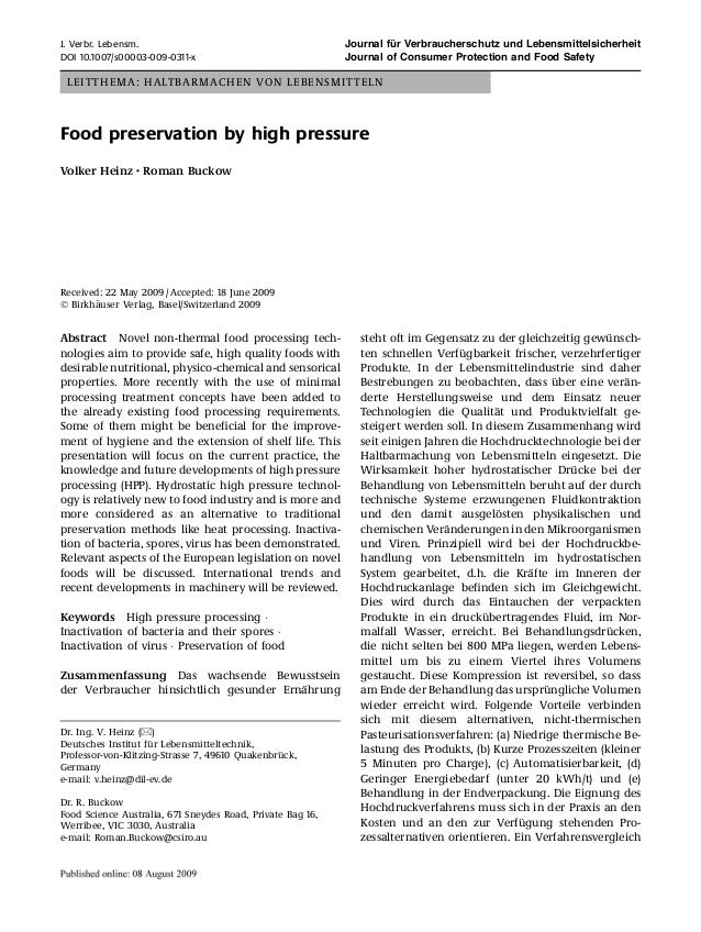 LEITTHEMA: HALTBARMACHEN VON LEBENSMITTELN Food preservation by high pressure Volker Heinz Æ Roman Buckow Received: 22 May...