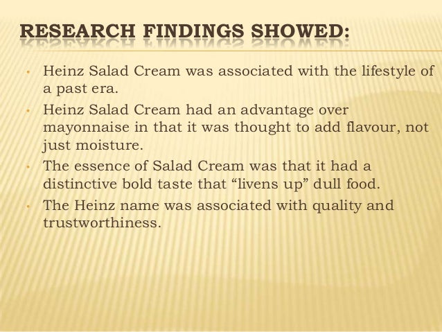 case study heinz salad cream 206 Coronary heart disease prevention: nutrients,  139,836 participants 3 retrospective case  a case–control study found that the benefit of fruit and.
