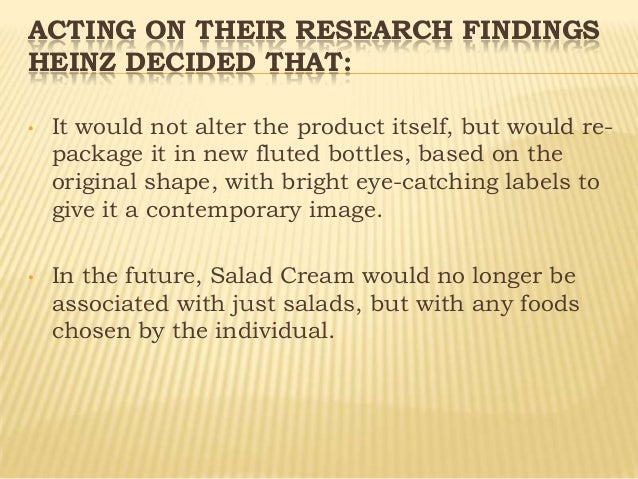case study heinz salad cream 206 This product development case study shows how the popularity of heinz'  this  case examines how heinz created a marketing campaign for its salad cream.