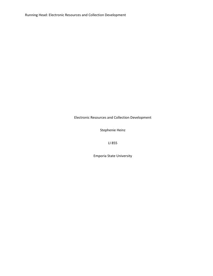 Running Head: Electronic Resources and Collection Development                             Electronic Resources and Collect...