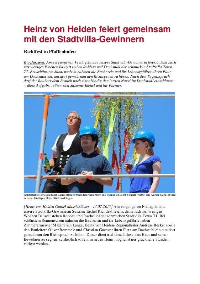 Heinz von Heiden feiert gemeinsam mit den Stadtvilla-Gewinnern Richtfest in Pfaffenhofen Kurzfassung: Am vergangenen Freit...