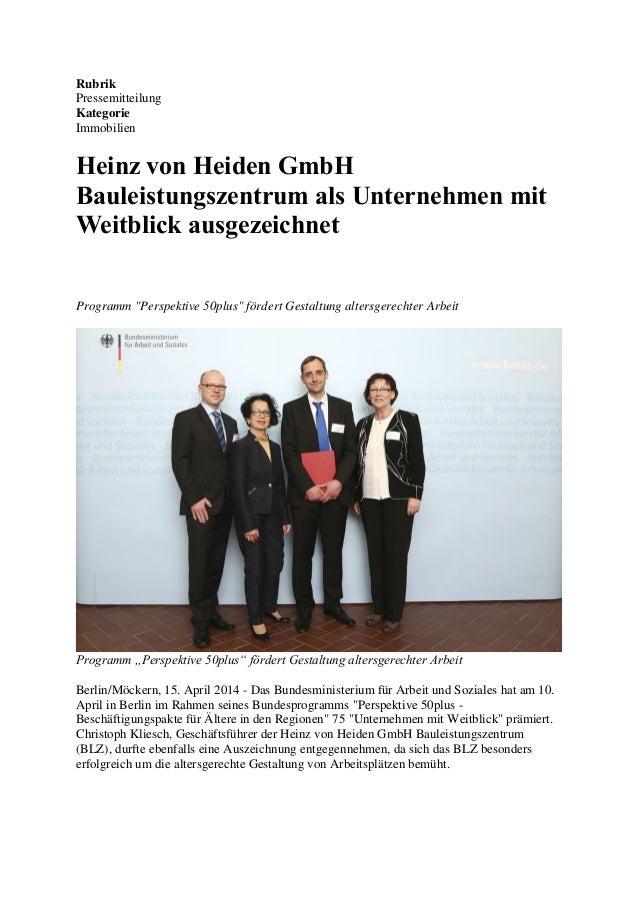Rubrik Pressemitteilung Kategorie Immobilien Heinz von Heiden GmbH Bauleistungszentrum als Unternehmen mit Weitblick ausge...