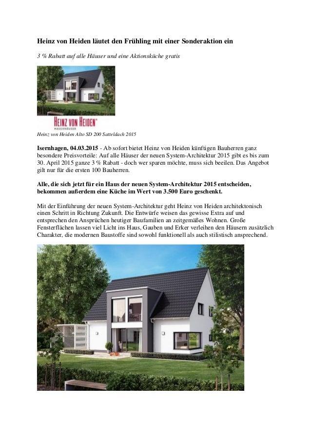 Heinz von Heiden läutet den Frühling mit einer Sonderaktion ein 3 % Rabatt auf alle Häuser und eine Aktionsküche gratis He...