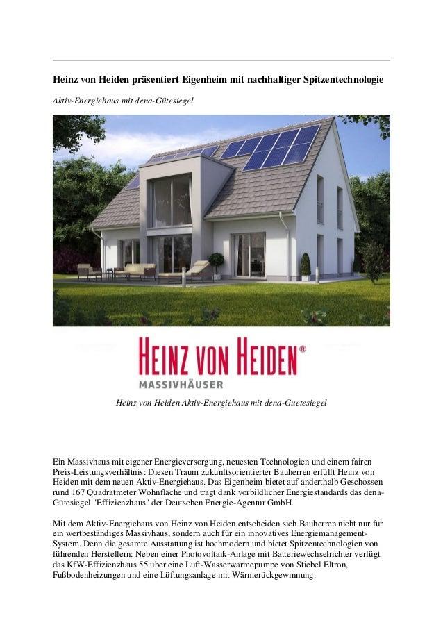 Heinz von Heiden präsentiert Eigenheim mit nachhaltiger Spitzentechnologie  Aktiv-Energiehaus mit dena-Gütesiegel  Heinz v...