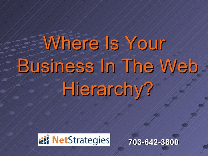 Where Is Your Business In The Web Hierarchy?