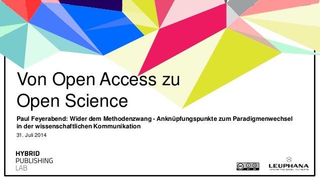Paul Feyerabend: Wider dem Methodenzwang - Anknüpfungspunkte zum Paradigmenwechsel in der wissenschaftlichen Kommunikation...
