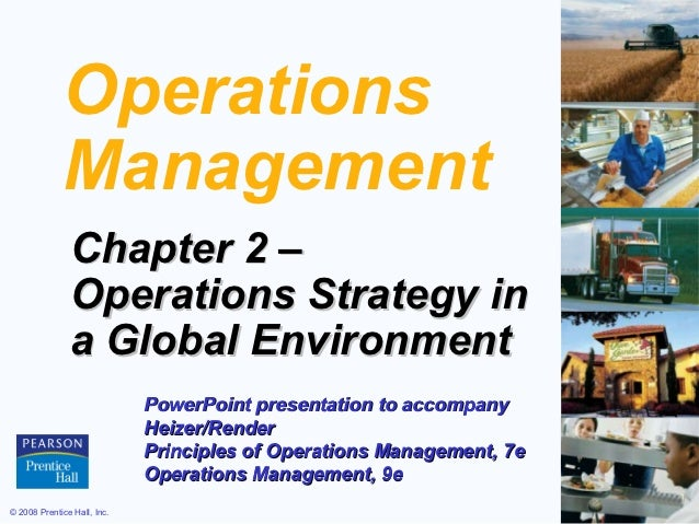 Operations             Management               Chapter 2 –               Operations Strategy in               a Global En...