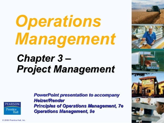 Operations             Management               Chapter 3 –               Project Management                             P...
