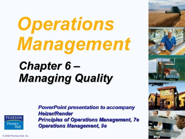 Operations             Management               Chapter 6 –               Managing Quality                             Pow...