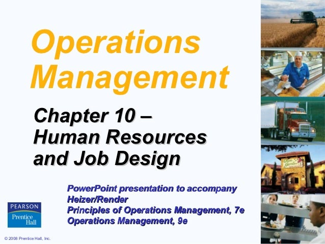 Operations             Management               Chapter 10 –               Human Resources               and Job Design   ...