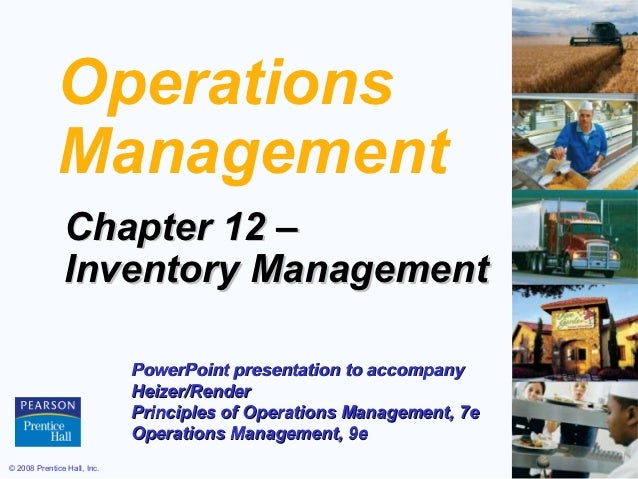 Operations             Management               Chapter 12 –               Inventory Management                           ...