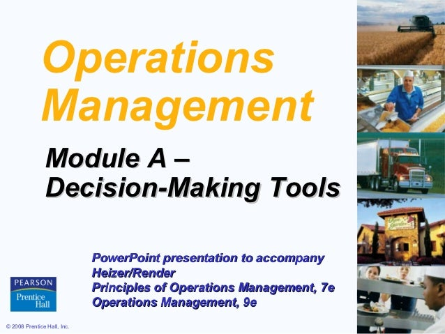 Operations             Management               Module A –               Decision-Making Tools                            ...