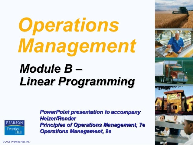 Operations             Management               Module B –               Linear Programming                             Po...