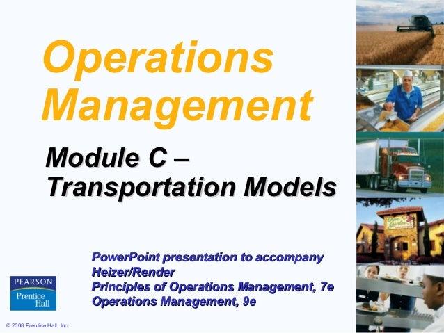 Operations             Management               Module C –               Transportation Models                            ...