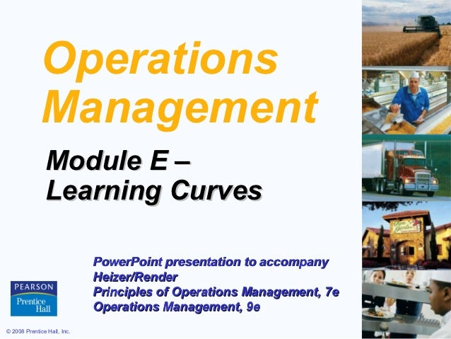Operations             Management               Module E –               Learning Curves                             Power...