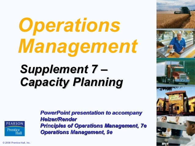 Operations             Management               Supplement 7 –               Capacity Planning                            ...
