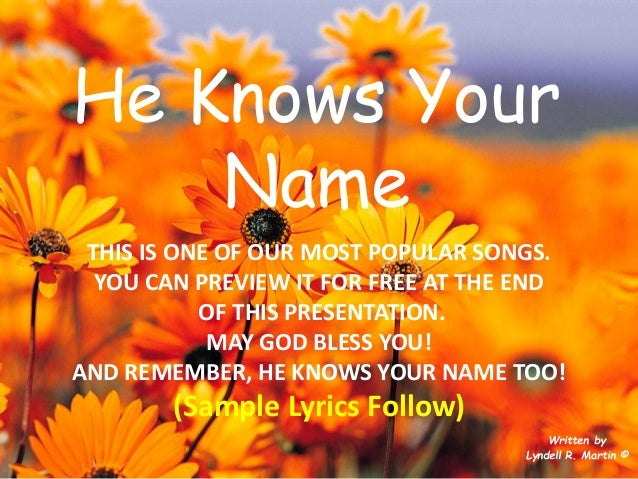 He knows your name,Lyndell Martin,song,music,spiritual,inspirational,…