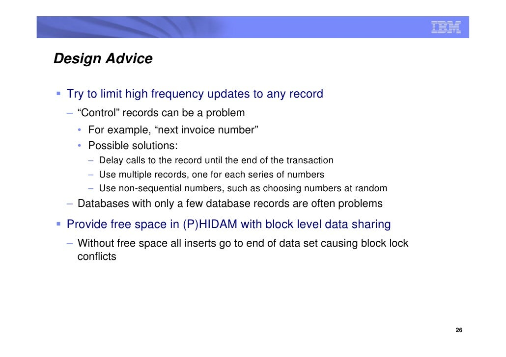 """Design Advice   Try to limit high frequency updates to any record  – """"Control"""" records can be a problem    • For example, ..."""