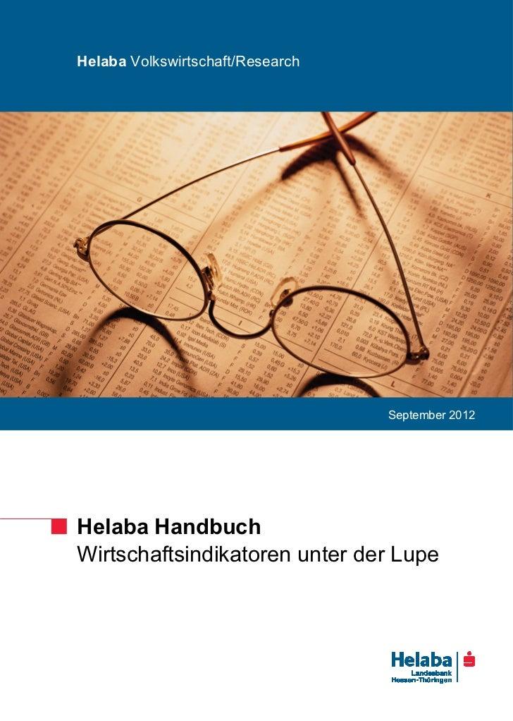Helaba Volkswirtschaft/Research                                  September 2012Helaba HandbuchWirtschaftsindikatoren unter...