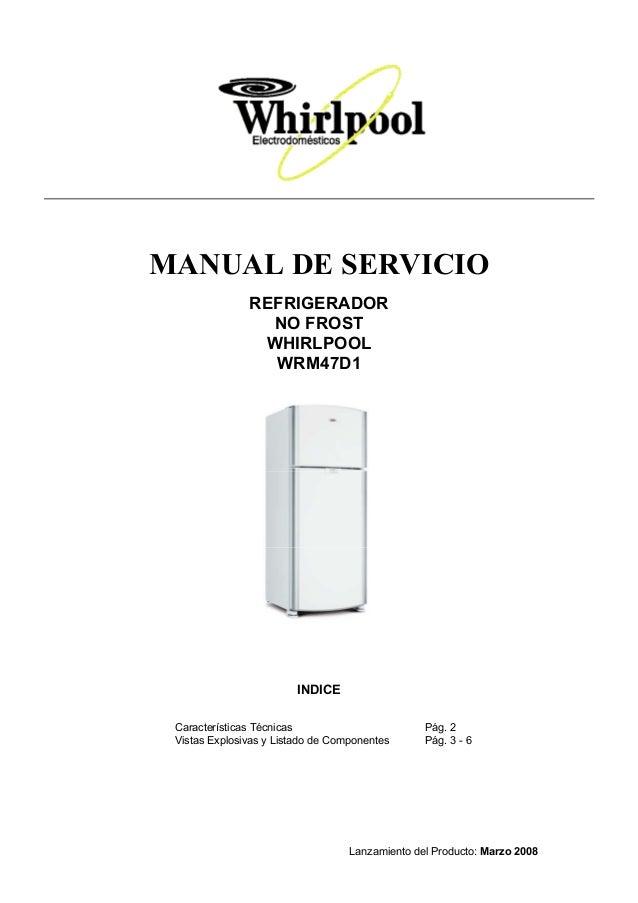 Heladera wrm47 d1 manual de servicio