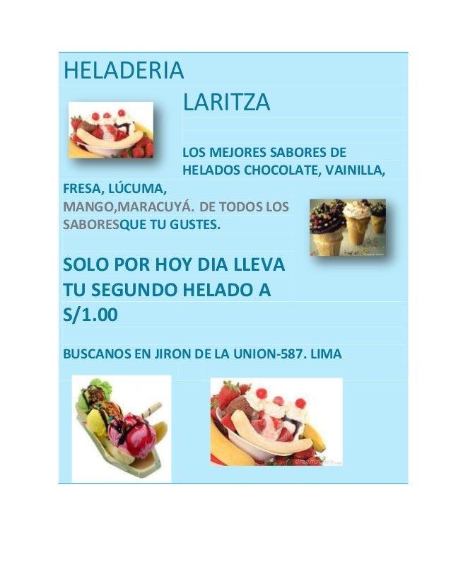 HELADERIA LARITZA LOS MEJORES SABORES DE HELADOS CHOCOLATE, VAINILLA, FRESA, LÚCUMA, MANGO,MARACUYÁ. DE TODOS LOS SABORESQ...