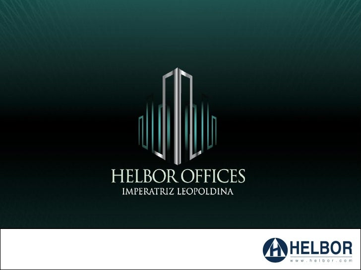 HELBOR OFFICESHelbor Offices Vila Rica - Santos/SP - 507 unidades - 4 mesesHelbor Offices Norte Sul - Campinas/SP – 239 un...