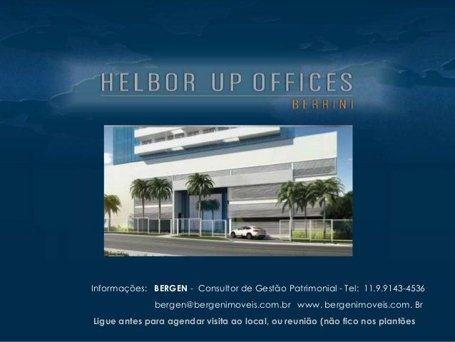 Informações: BERGEN - Consultor de Gestão Patrimonial - Tel: 11.9.9143-4536 bergen@bergenimoveis.com.br www. bergenimoveis...